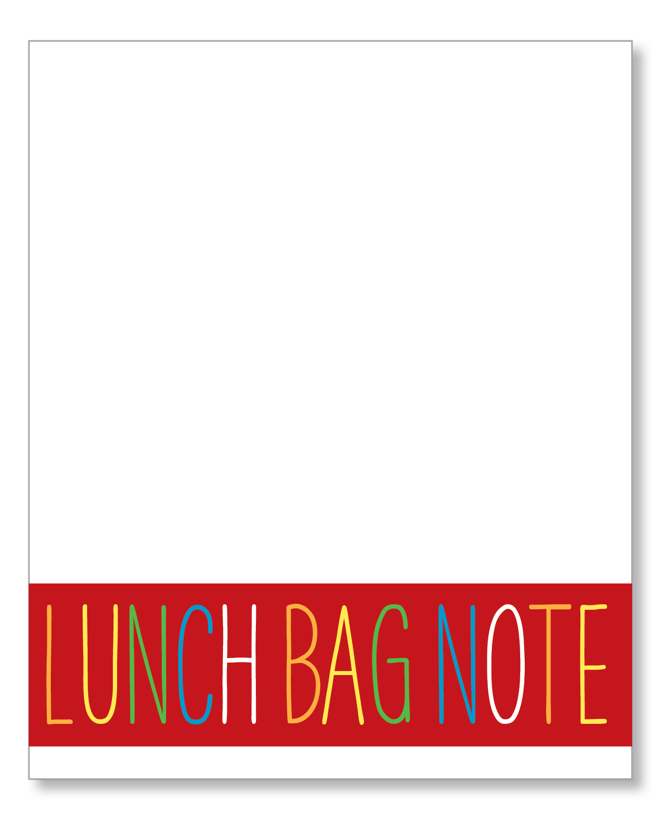 Lunch Bag Note